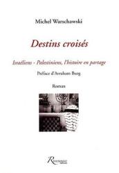 Destins Croisés, M.Warschawski