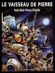 Le vaisseau de pierre - Christin/Bilal